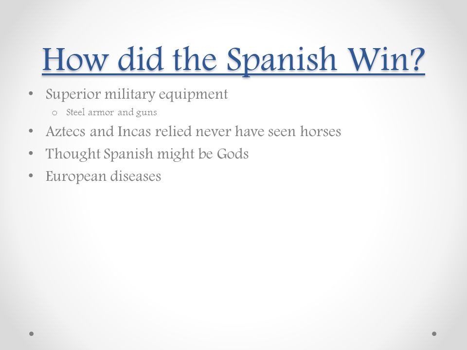 How did the Spanish Win Superior military equipment