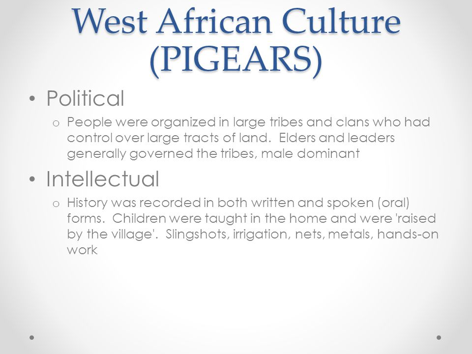 West African Culture (PIGEARS)