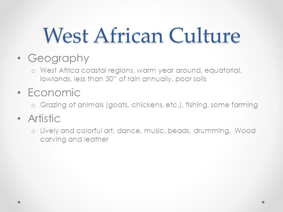 West African Culture Geography Economic Artistic