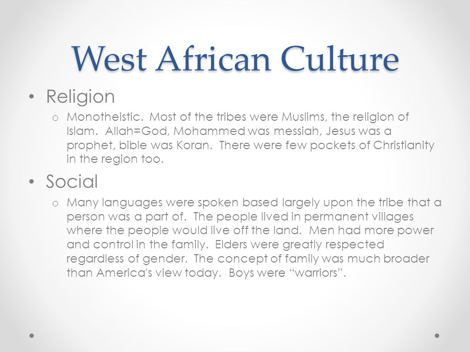 West African Culture Religion Social