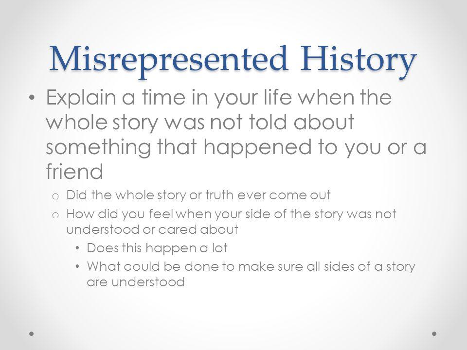 Misrepresented History