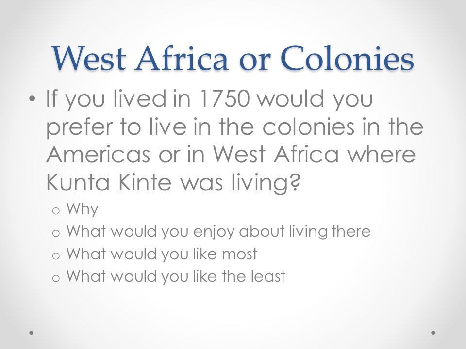 West Africa or Colonies
