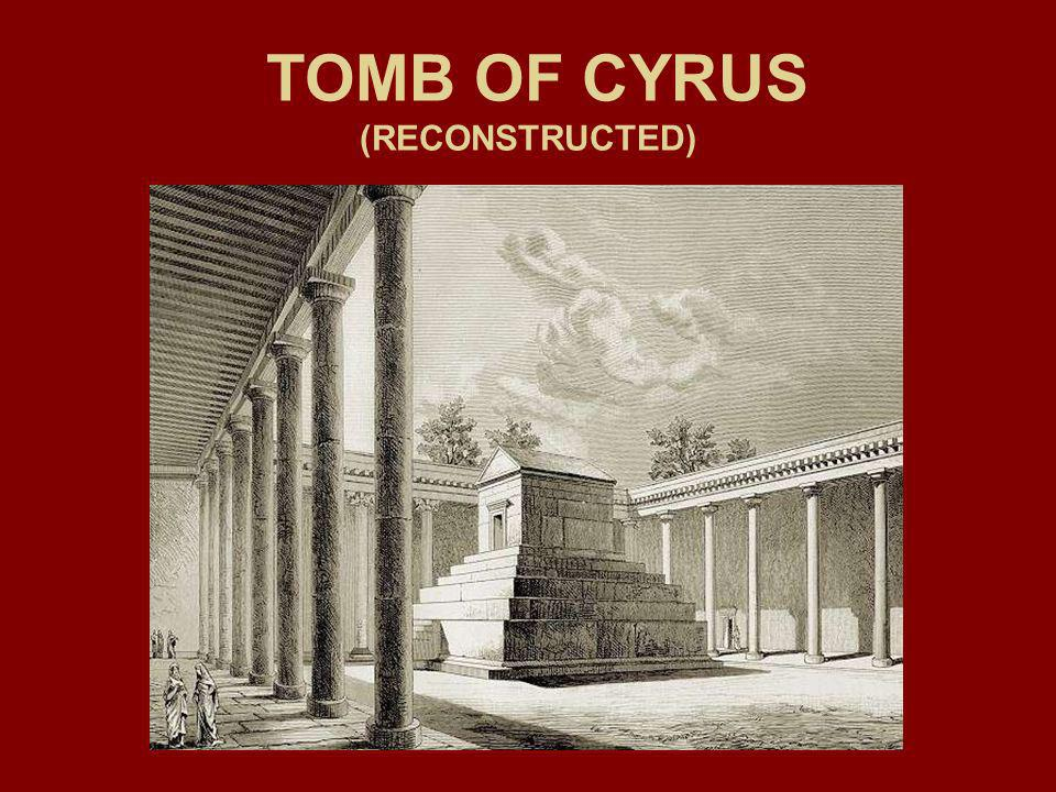 TOMB OF CYRUS (RECONSTRUCTED)