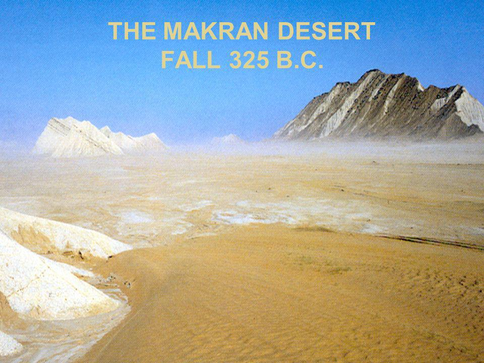 THE MAKRAN DESERT FALL 325 B.C.