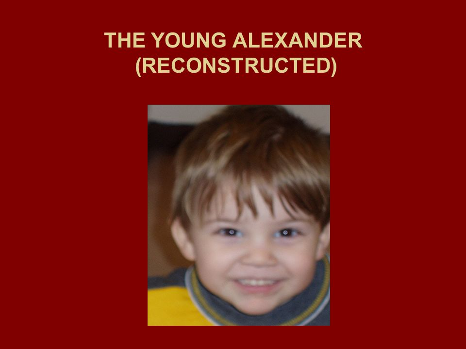 THE YOUNG ALEXANDER (RECONSTRUCTED)