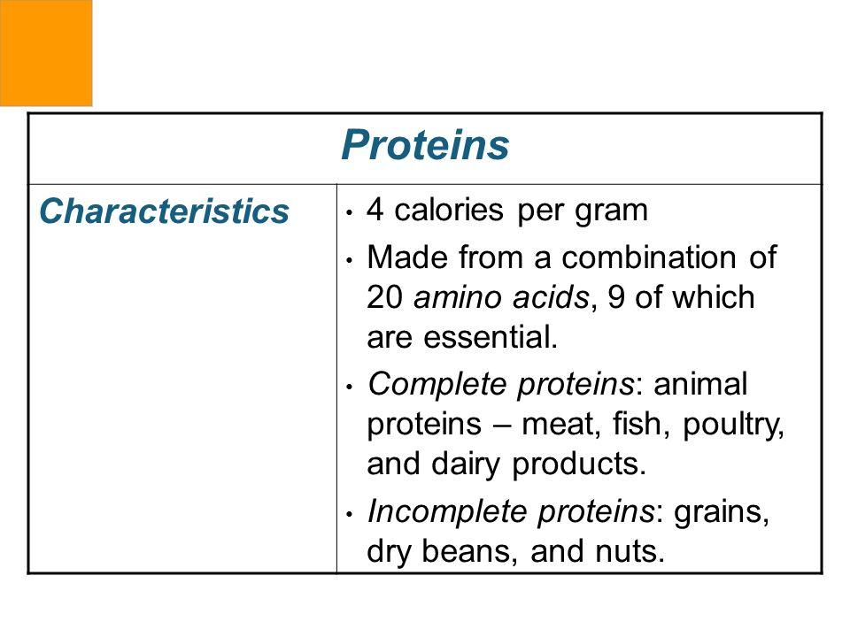 Proteins Characteristics 4 calories per gram