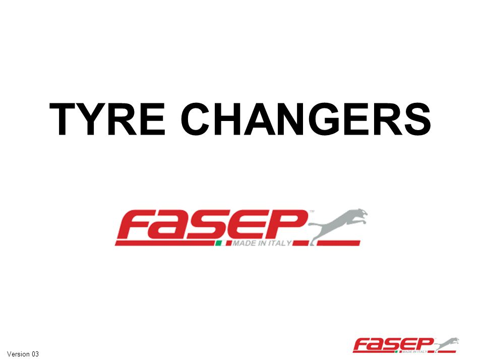 TYRE CHANGERS Version 03