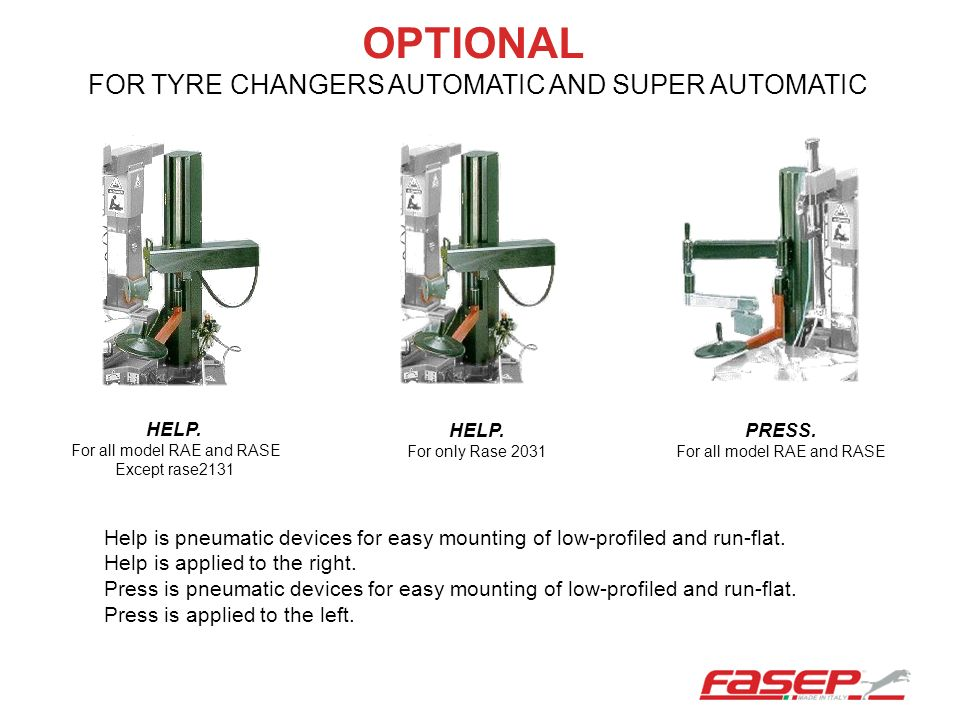 OPTIONAL FOR TYRE CHANGERS AUTOMATIC AND SUPER AUTOMATIC
