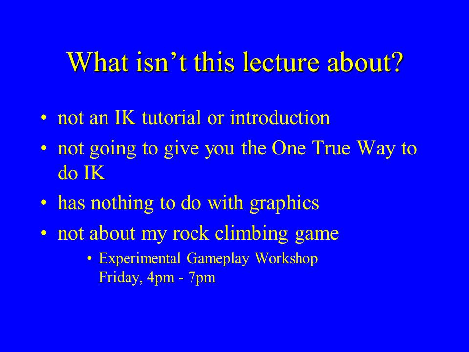 What isn't this lecture about