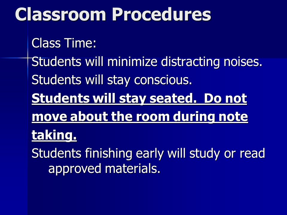 Classroom Procedures Class Time:
