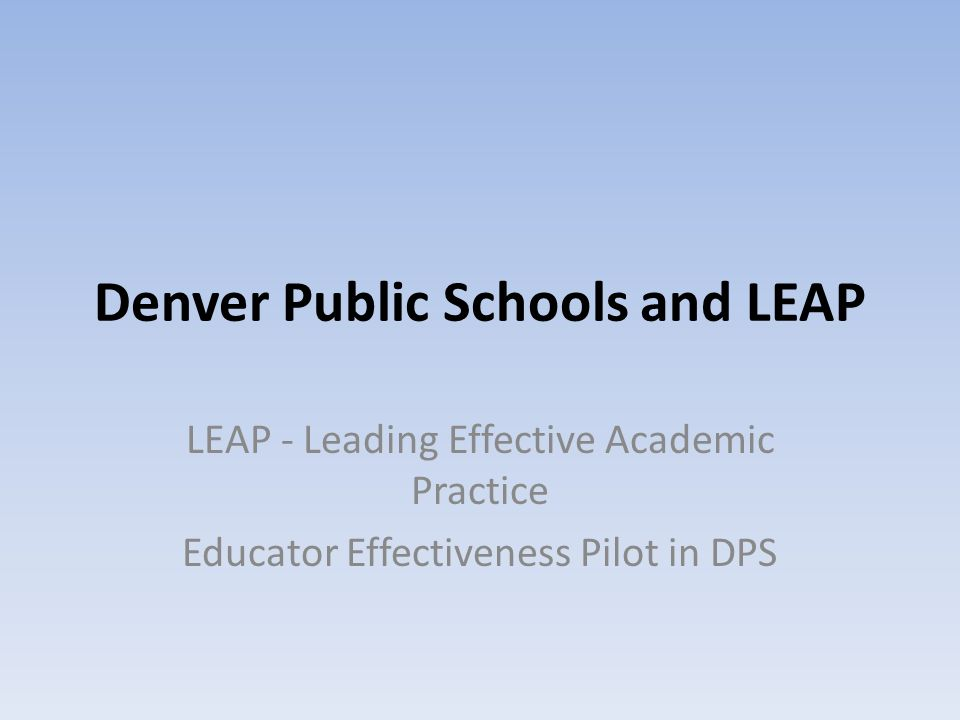 Denver Public Schools and LEAP
