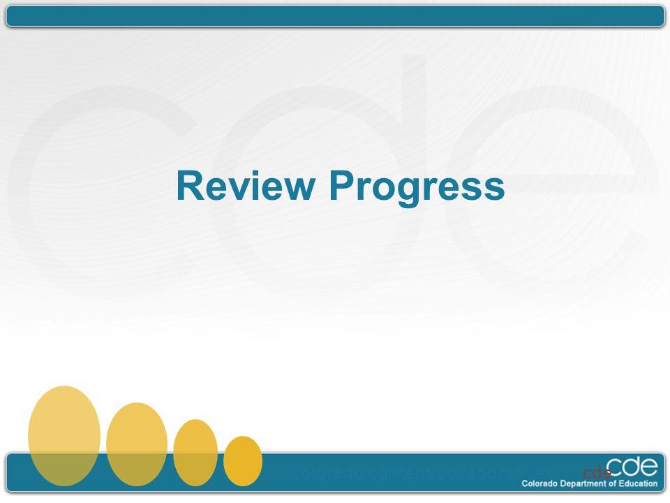 Review Progress colorado content collaboratives cde