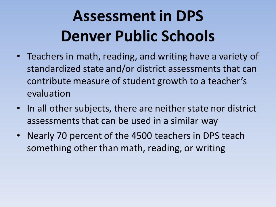 Assessment in DPS Denver Public Schools