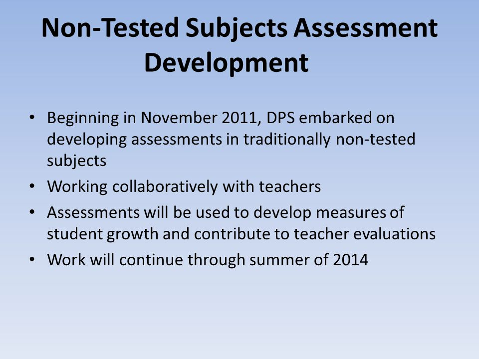 Non-Tested Subjects Assessment Development