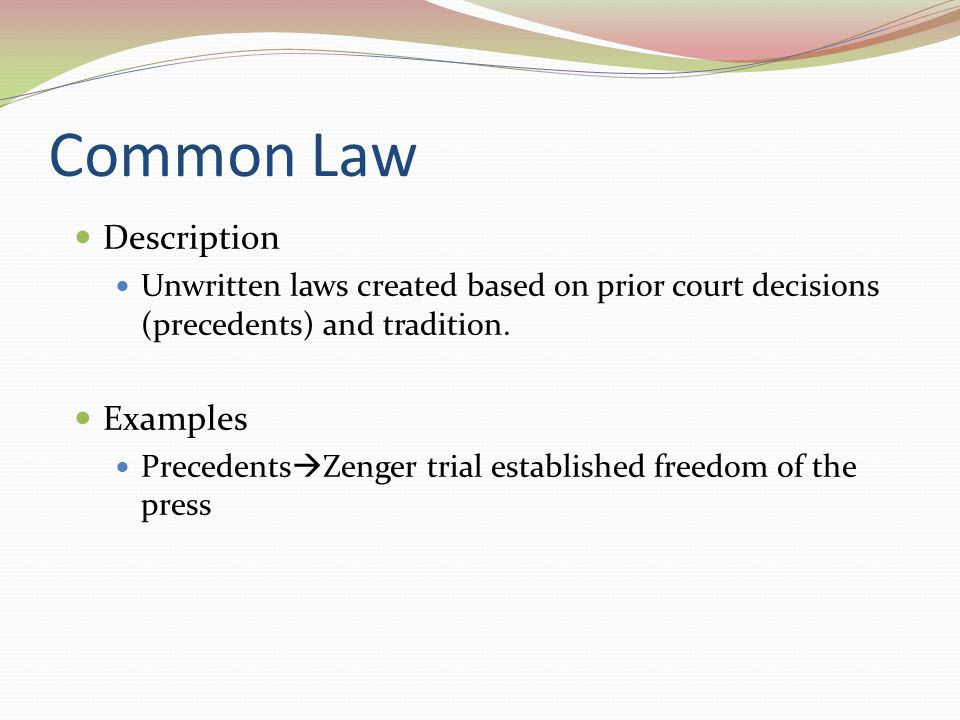 Common Law Description Examples