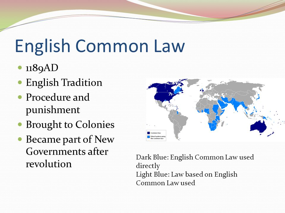 English Common Law 1189AD English Tradition Procedure and punishment