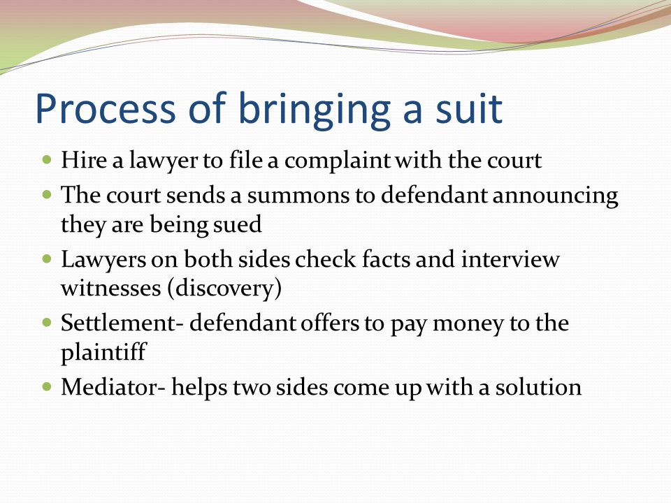 Process of bringing a suit