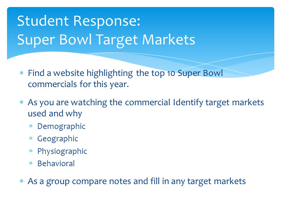 Student Response: Super Bowl Target Markets