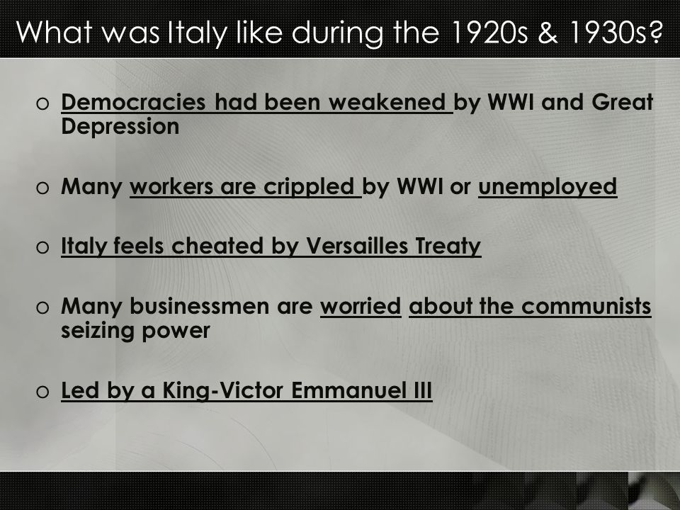 What was Italy like during the 1920s & 1930s