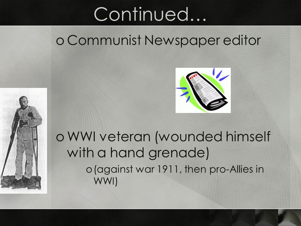 Continued… Communist Newspaper editor