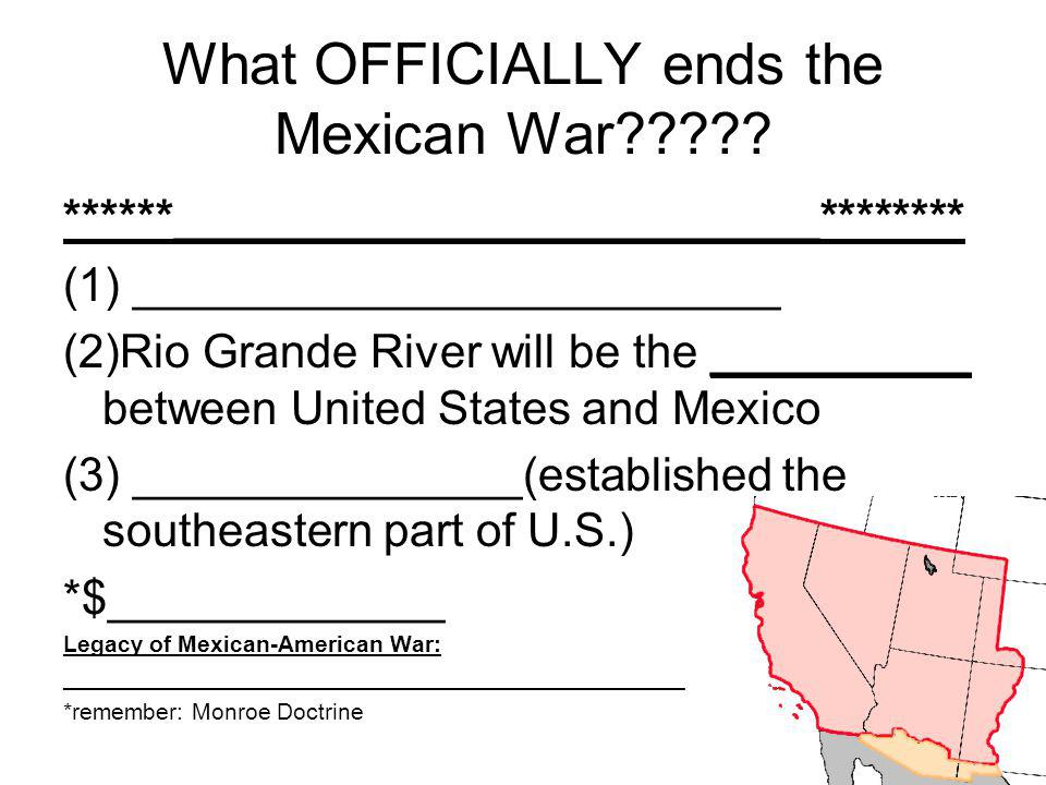 What OFFICIALLY ends the Mexican War
