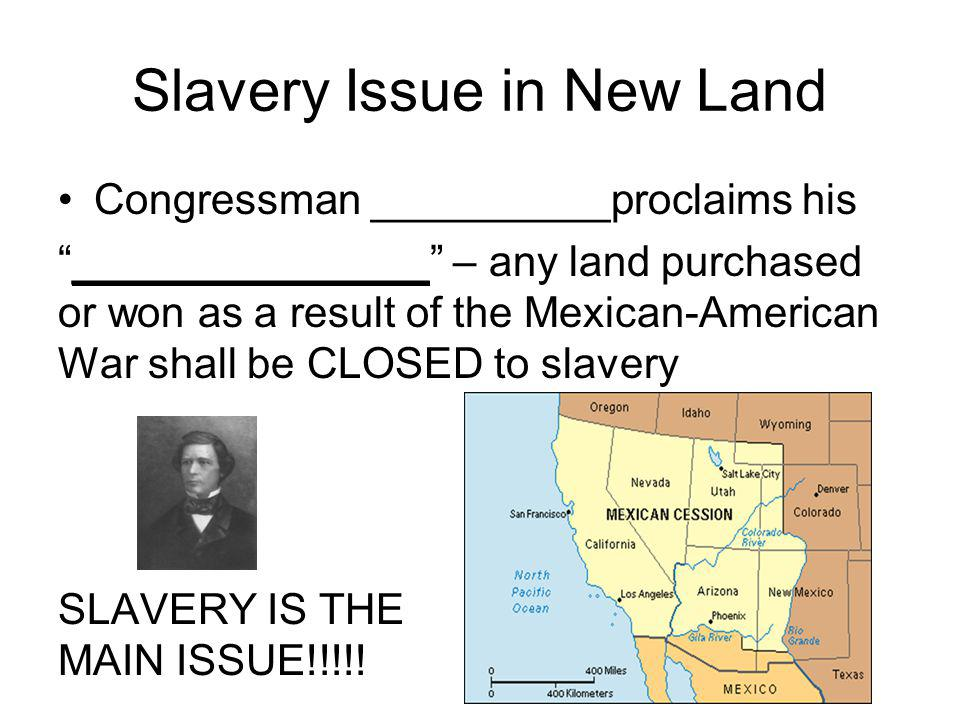 Slavery Issue in New Land