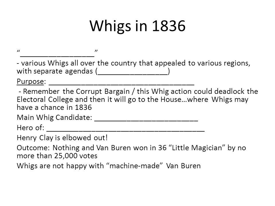 Whigs in 1836