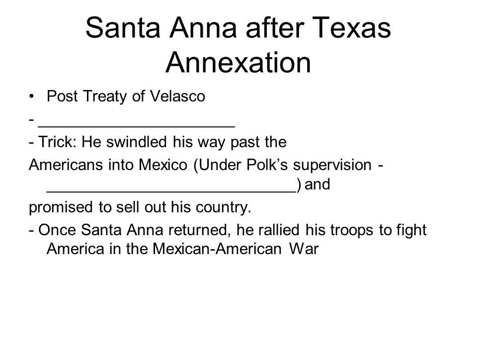 Santa Anna after Texas Annexation