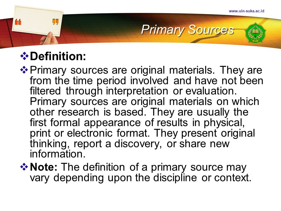 Primary Sources Definition: