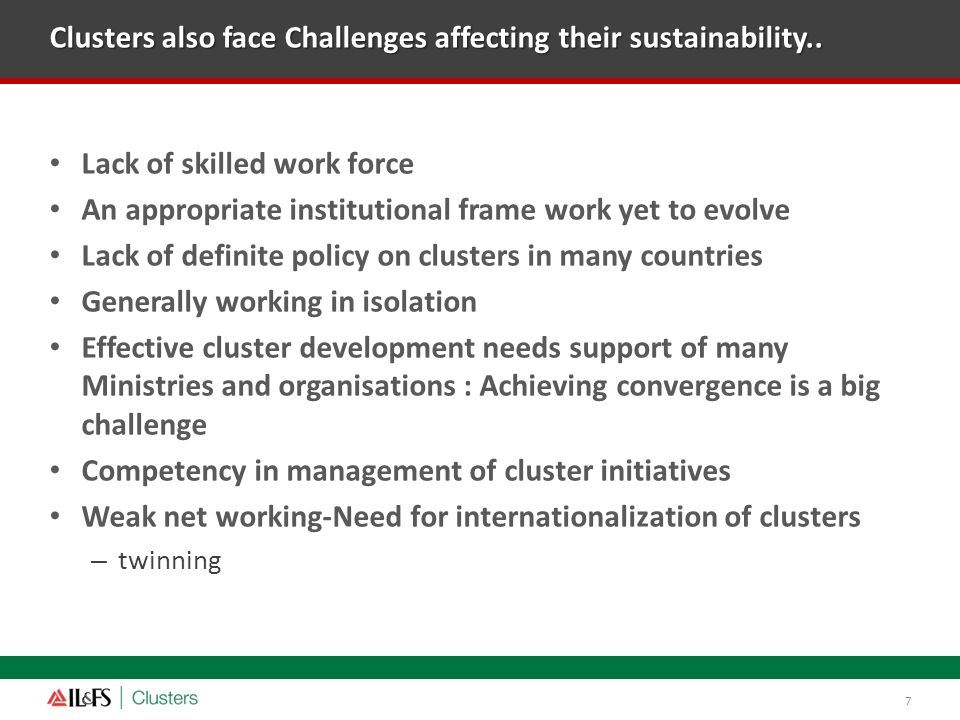 Clusters also face Challenges affecting their sustainability..