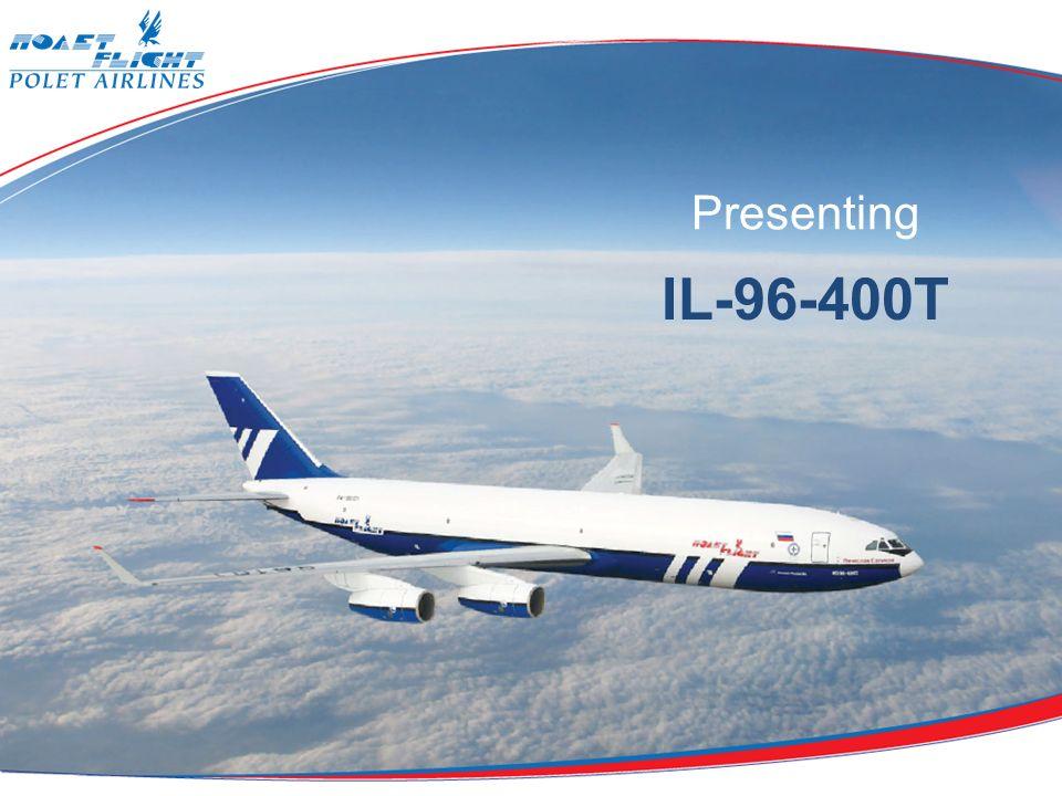 Presenting IL-96-400T