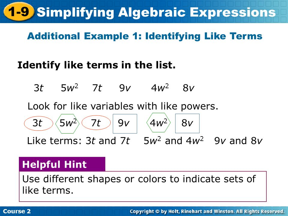 Additional Example 1: Identifying Like Terms