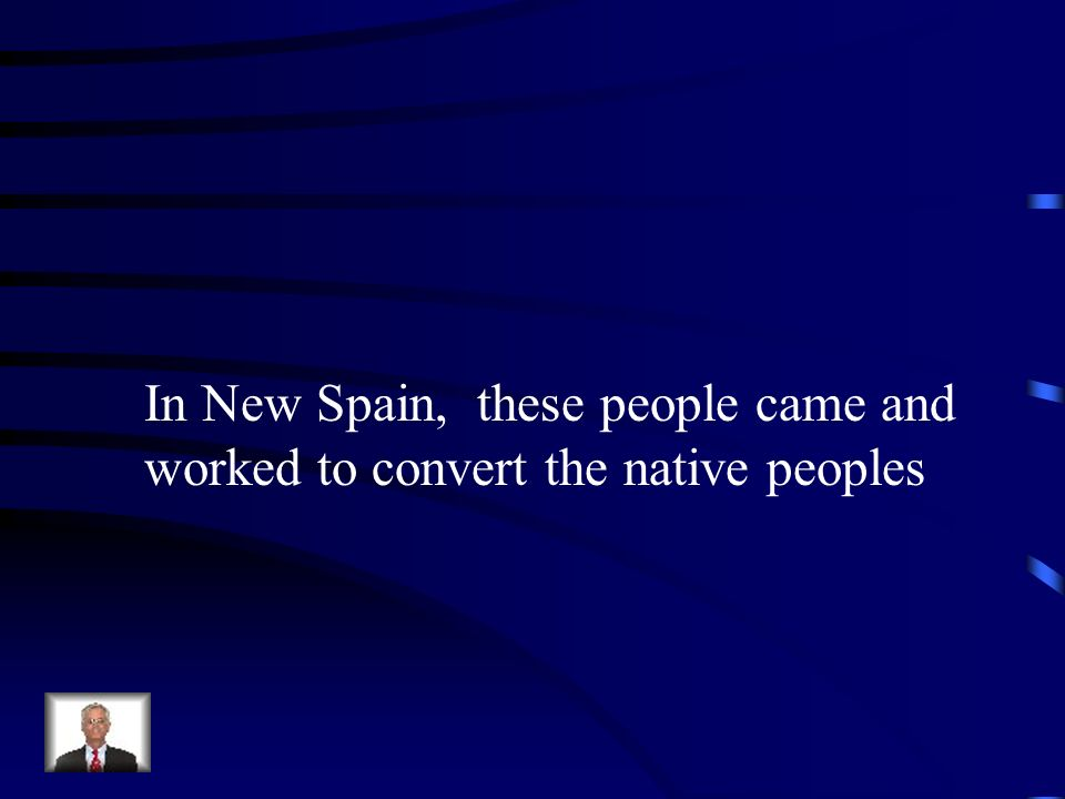 In New Spain, these people came and