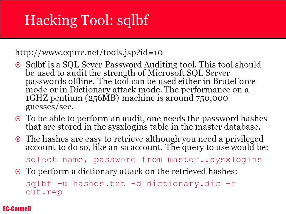 Hacking Tool: sqlbf http://www.cqure.net/tools.jsp id=10