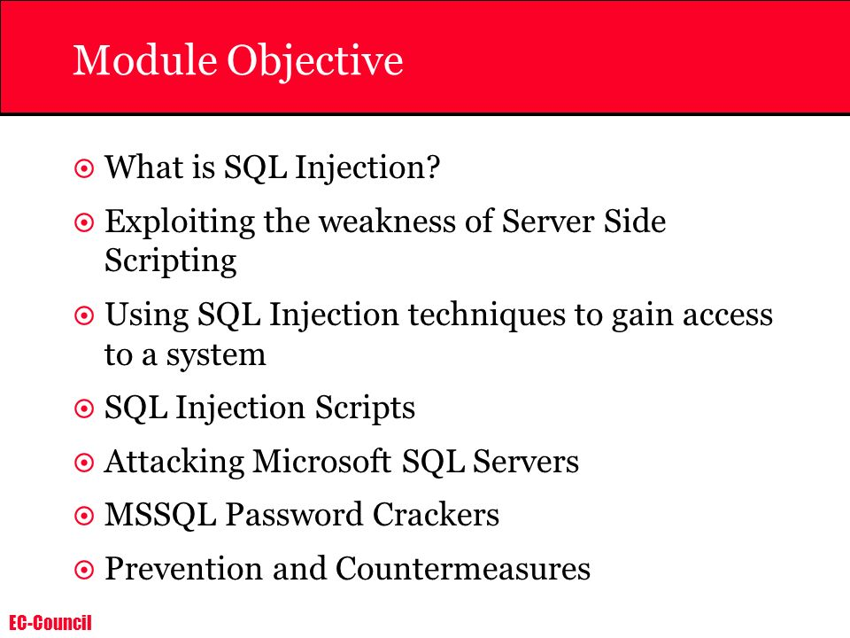 Module Objective What is SQL Injection