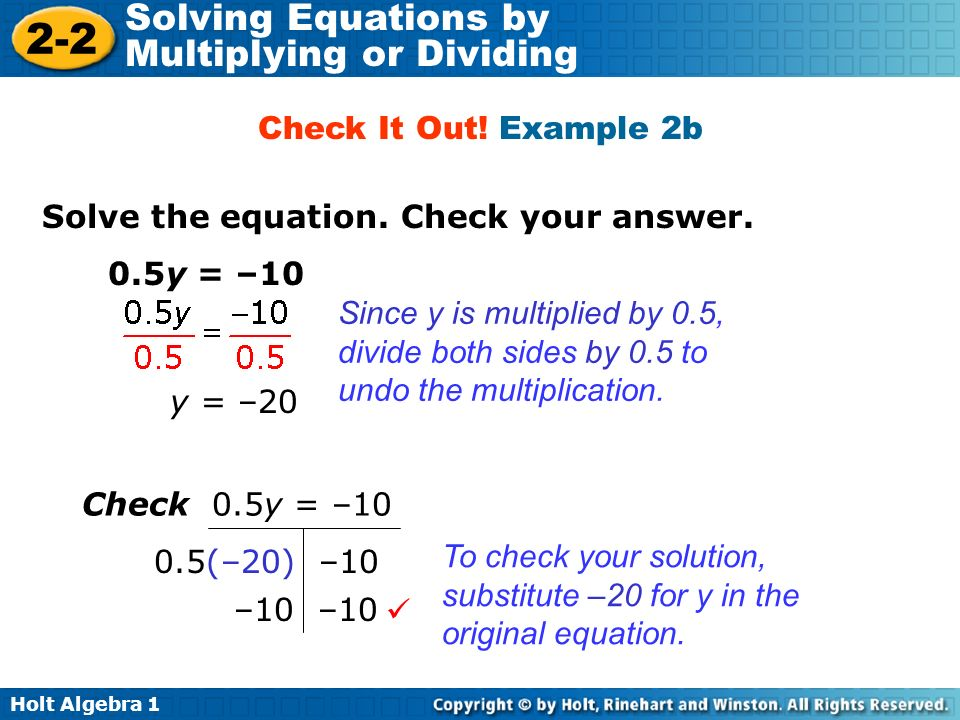 Check It Out! Example 2b Solve the equation. Check your answer. 0.5y = –10.