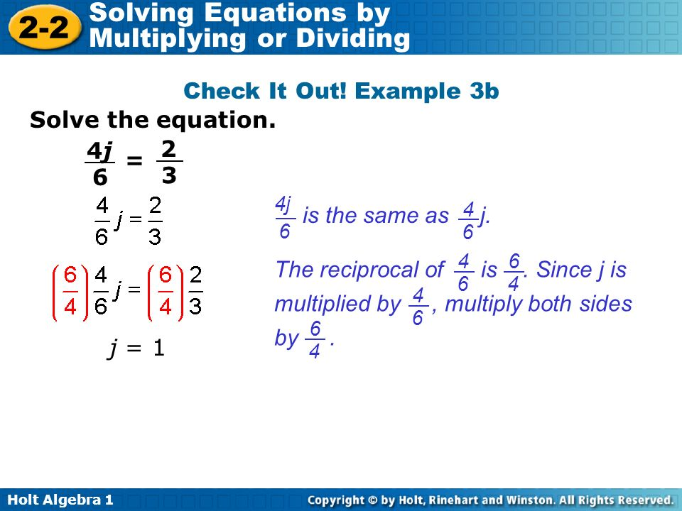 Check It Out! Example 3b Solve the equation. 4j 2 = 6 3
