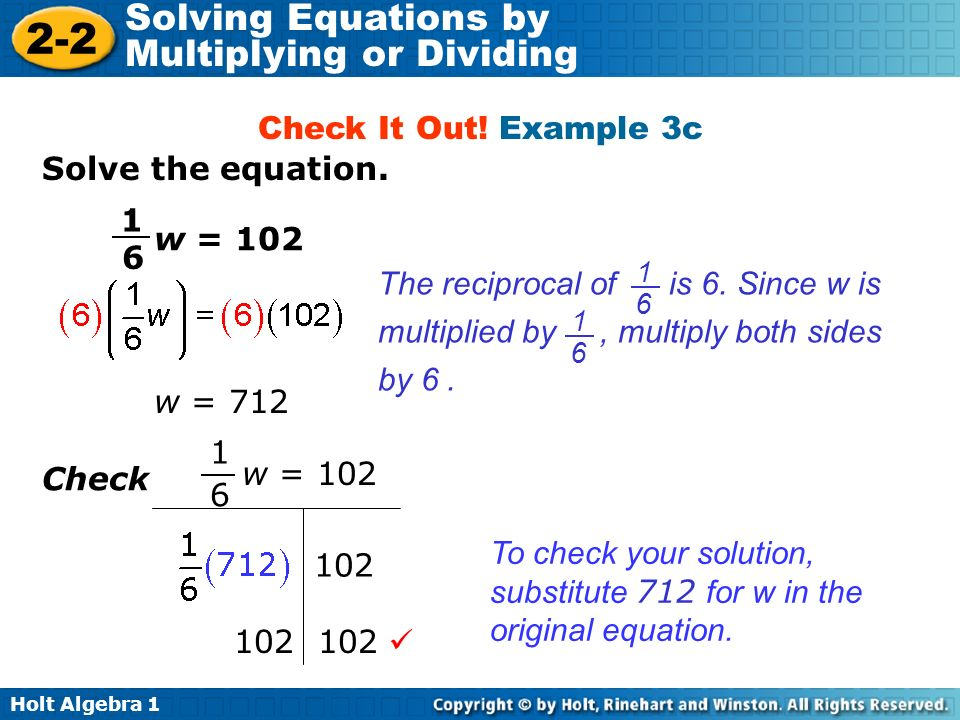 To check your solution, substitute 712 for w in the original equation.