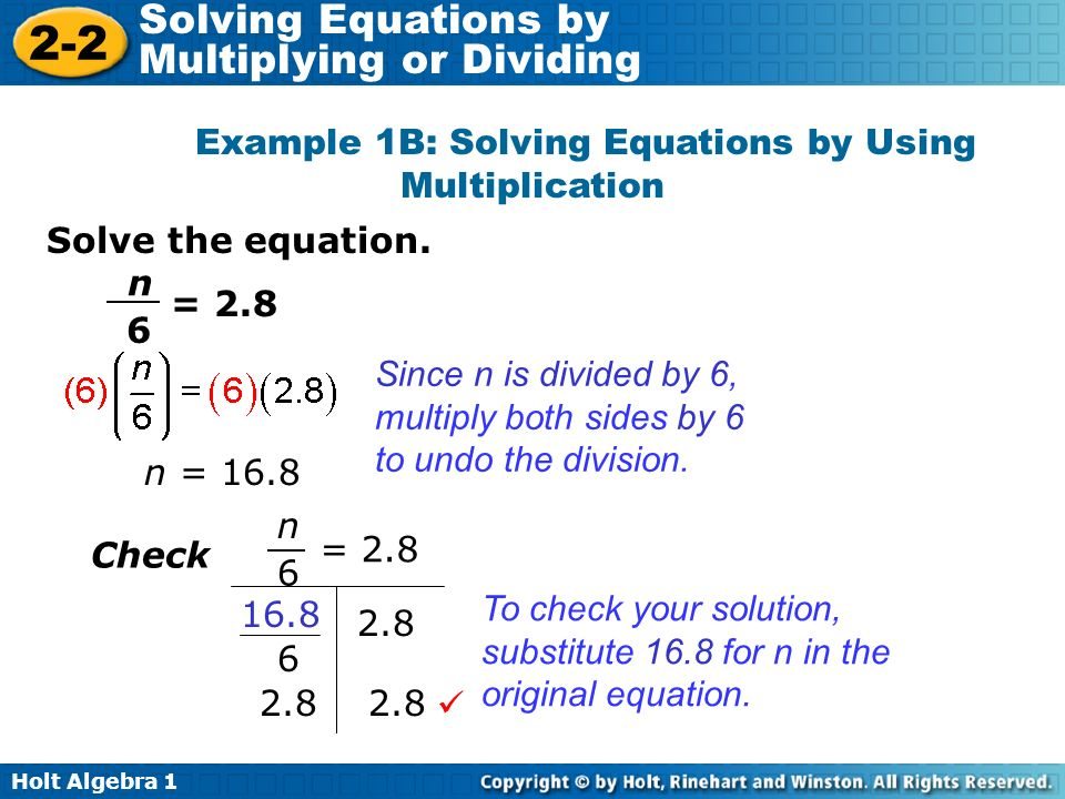 Example 1B: Solving Equations by Using Multiplication