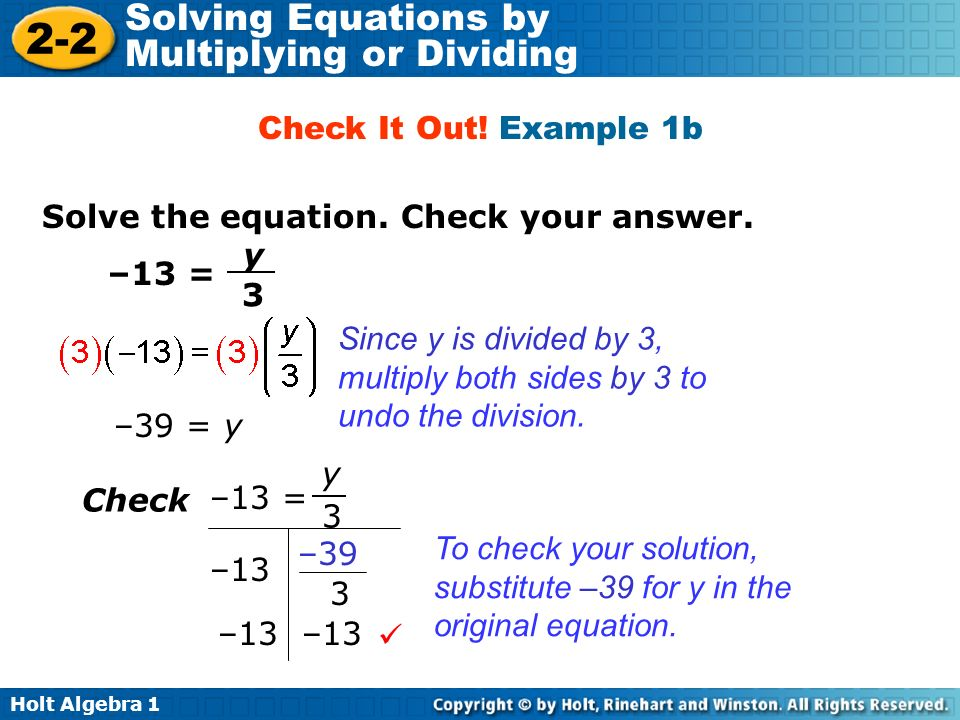 Check It Out! Example 1b Solve the equation. Check your answer. –13 = y. 3.