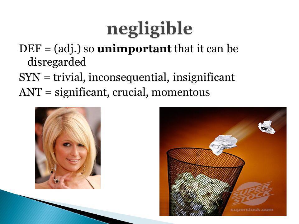 negligible
