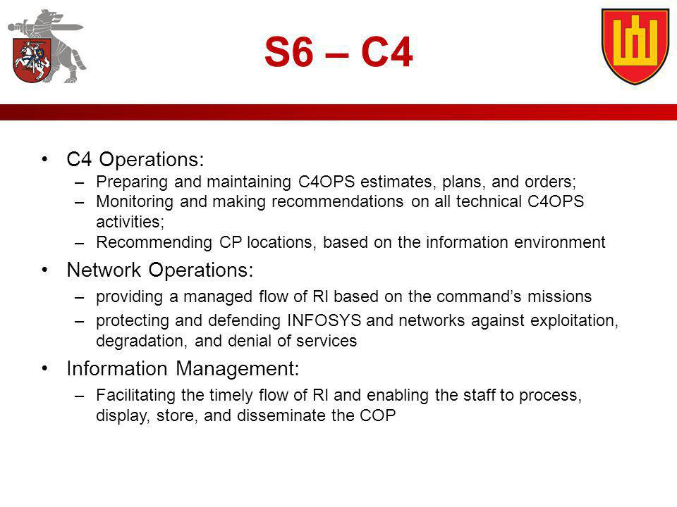 S6 – C4 C4 Operations: Network Operations: Information Management: