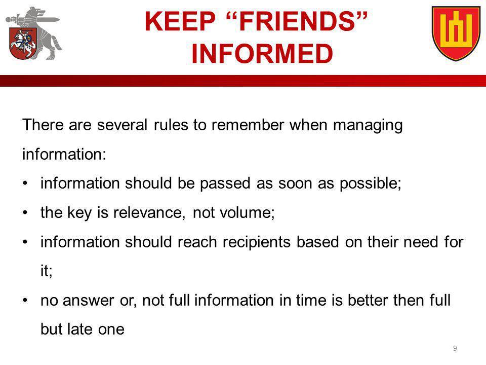 KEEP FRIENDS INFORMED