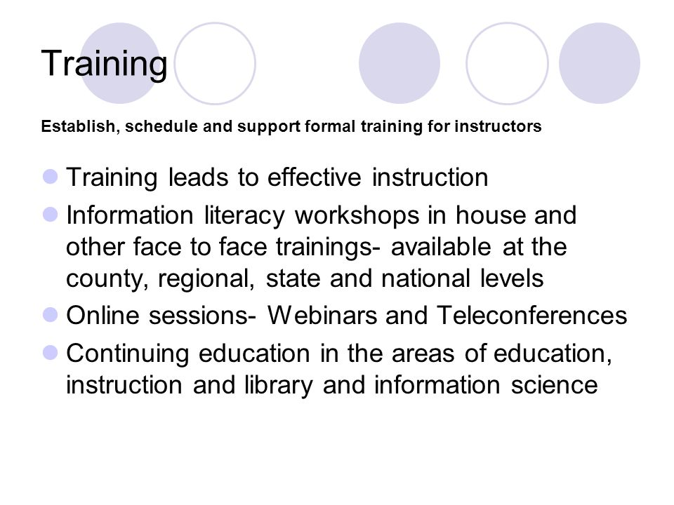 Training Training leads to effective instruction