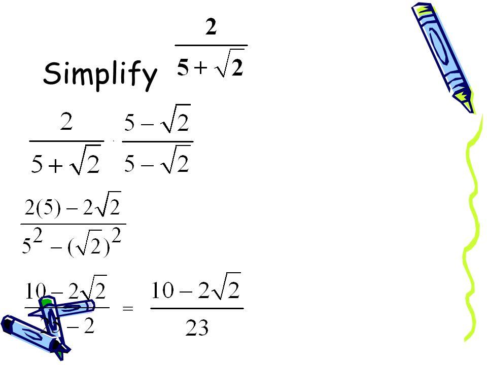 Simplify · =