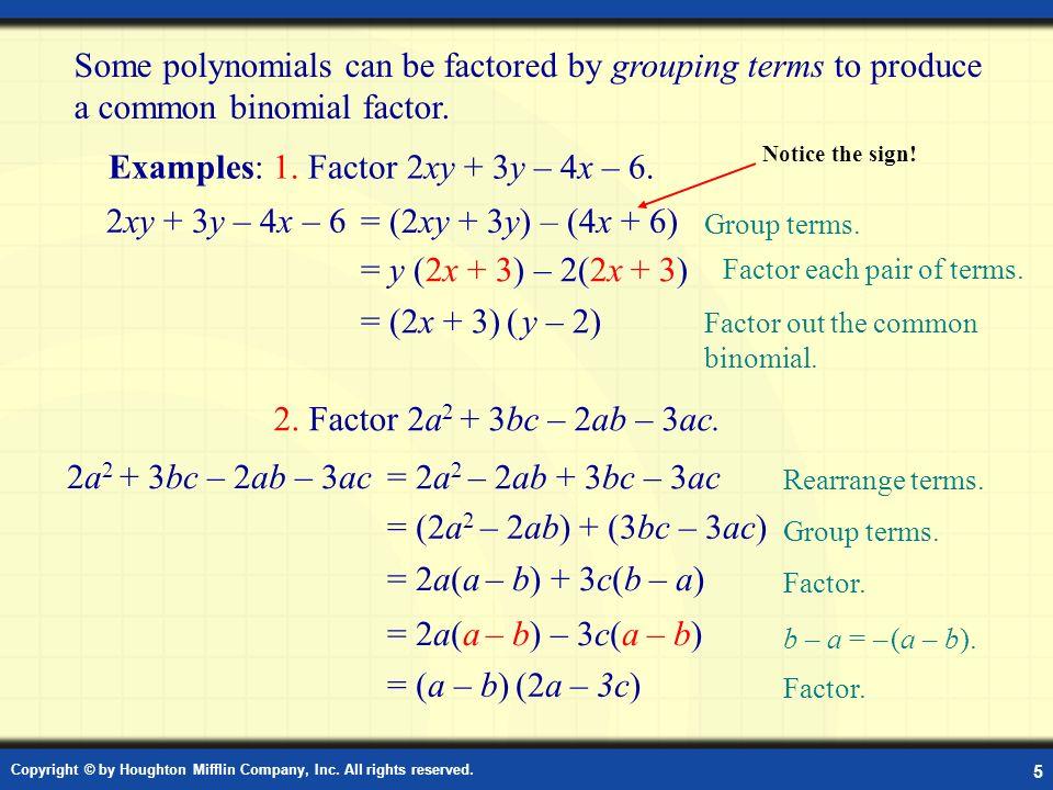 Examples: 1. Factor 2xy + 3y – 4x – 6.