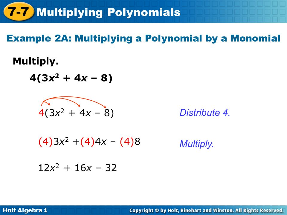 Example 2A: Multiplying a Polynomial by a Monomial