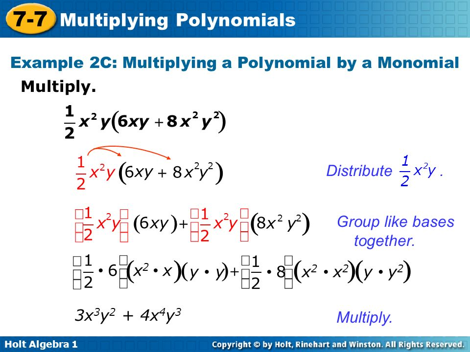 Example 2C: Multiplying a Polynomial by a Monomial