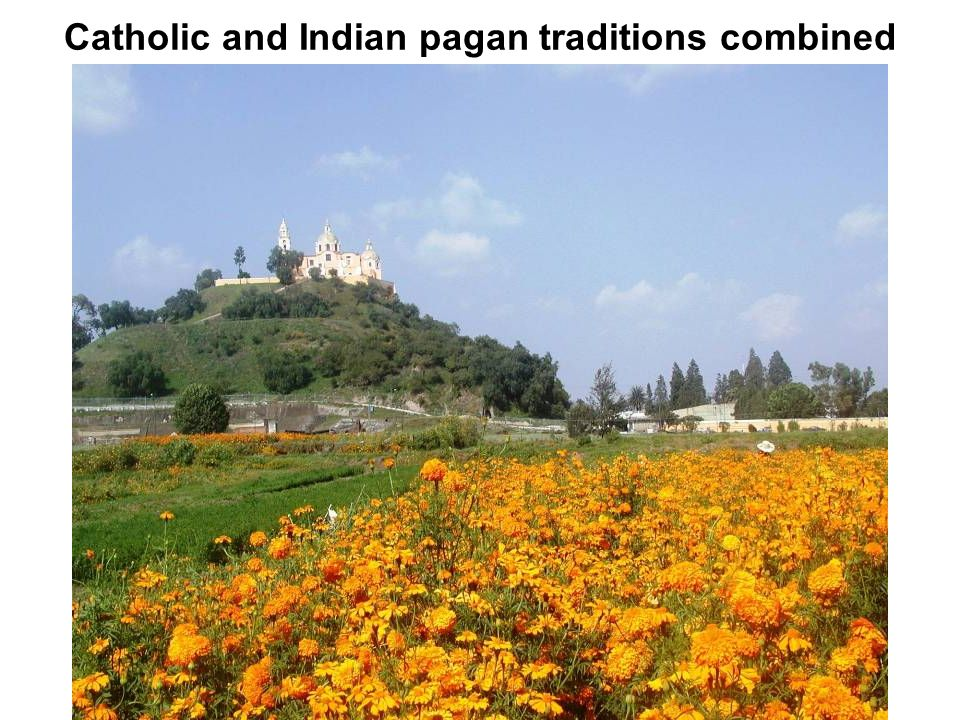 Catholic and Indian pagan traditions combined