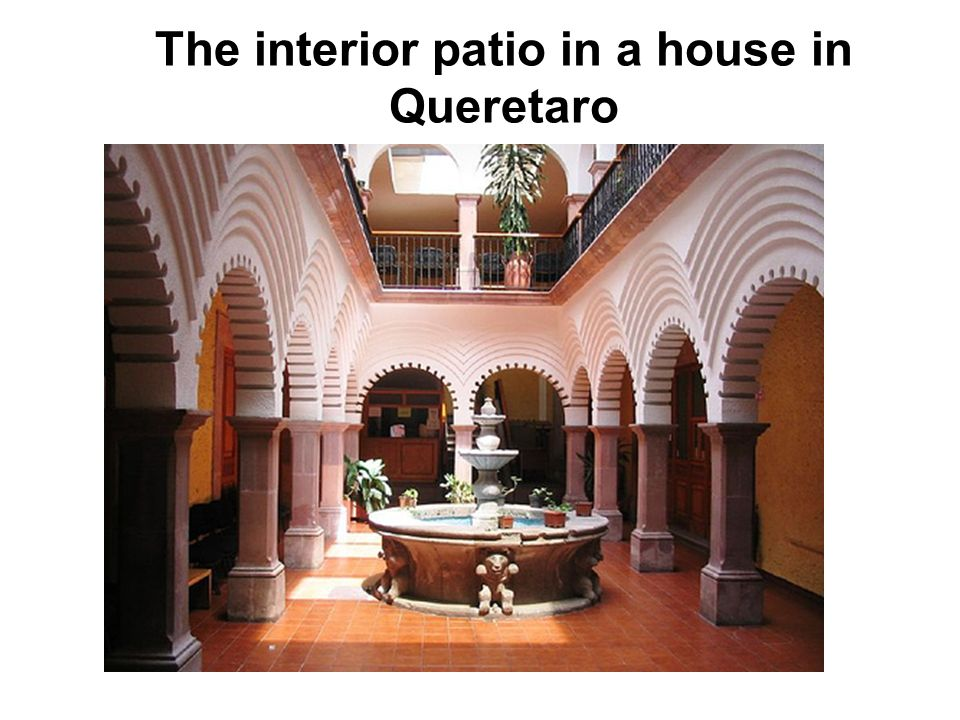 The interior patio in a house in Queretaro